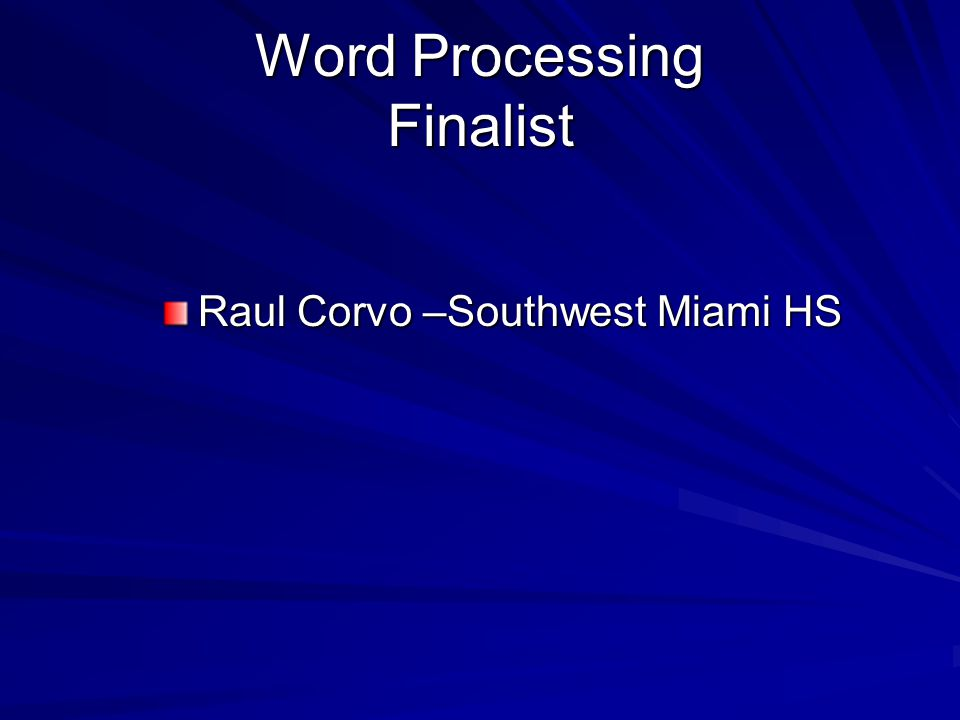 Word Processing Finalist