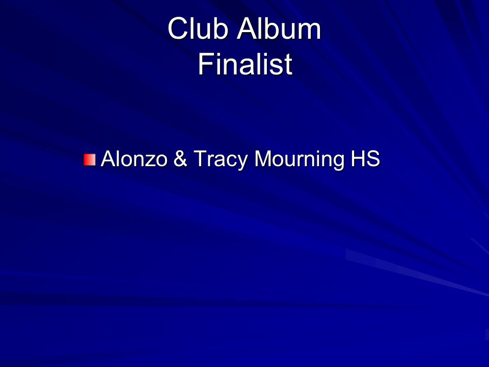 Club Album Finalist Alonzo & Tracy Mourning HS
