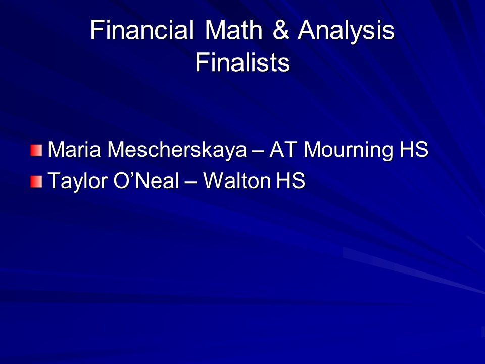 Financial Math & Analysis Finalists