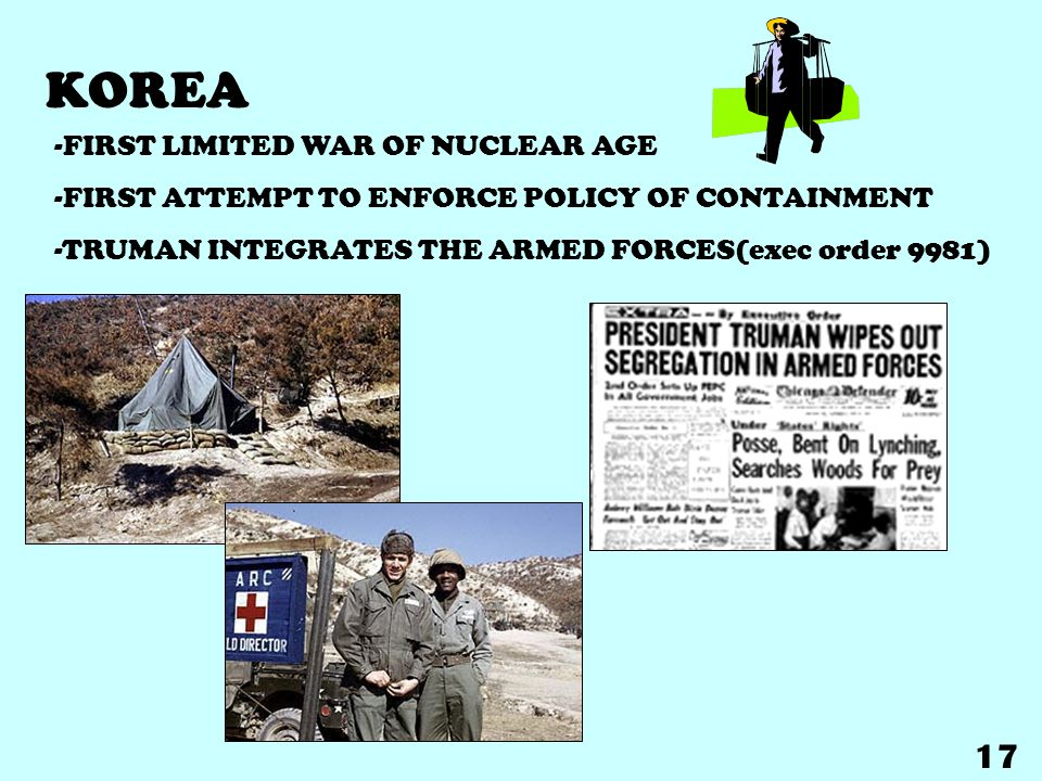 KOREA 17 -FIRST LIMITED WAR OF NUCLEAR AGE