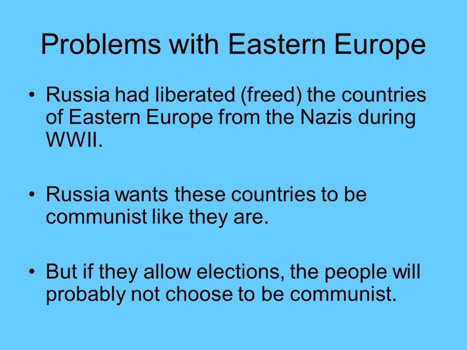 Problems with Eastern Europe