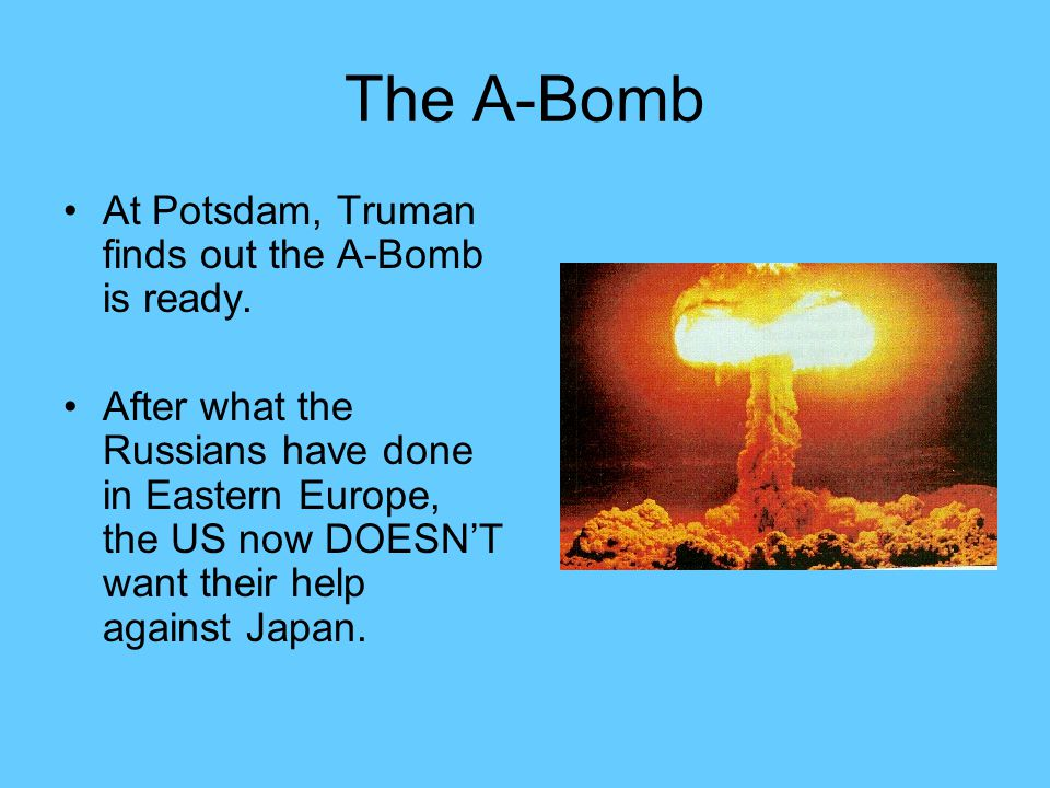 The A-Bomb At Potsdam, Truman finds out the A-Bomb is ready.