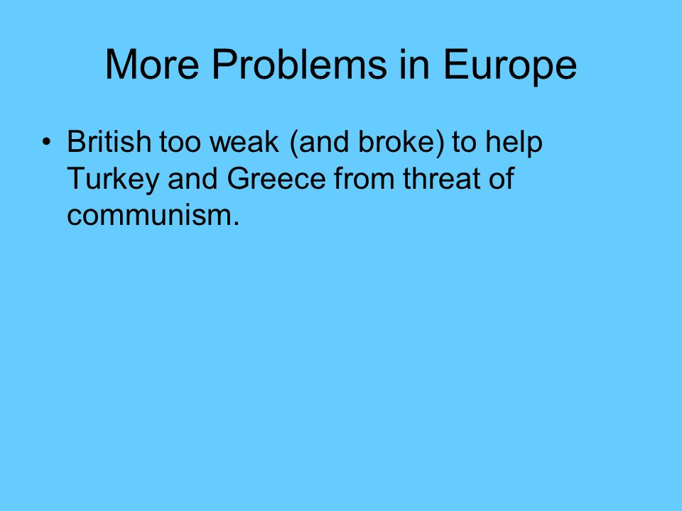 More Problems in Europe