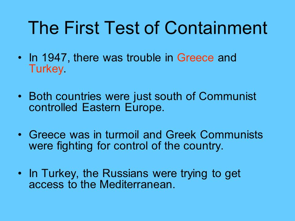 The First Test of Containment