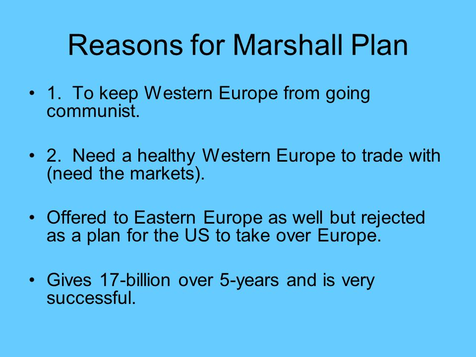 Reasons for Marshall Plan