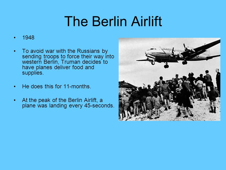 The Berlin Airlift 1948.