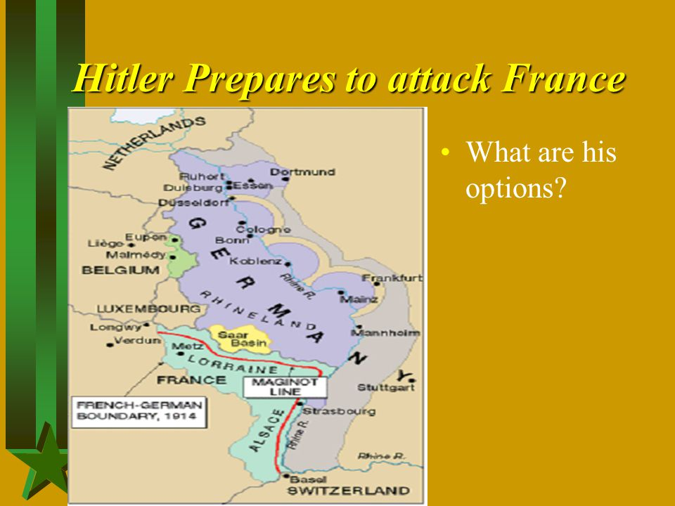 Hitler Prepares to attack France