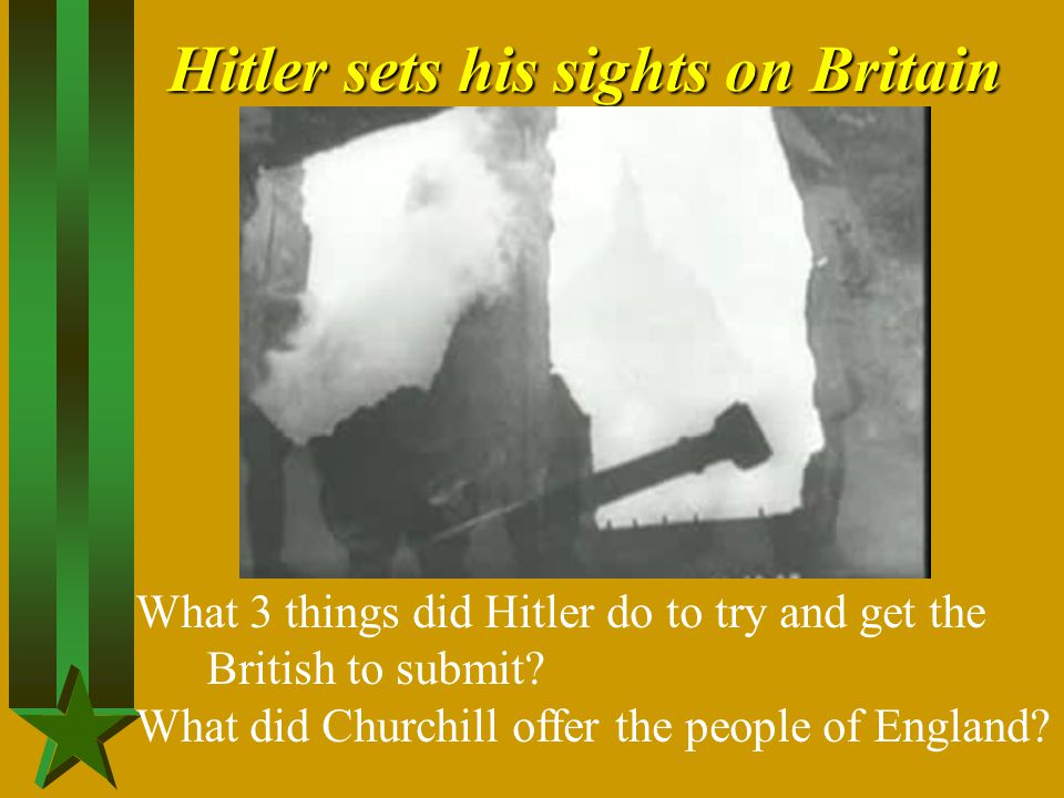 Hitler sets his sights on Britain