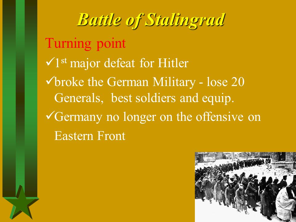 Battle of Stalingrad Turning point 1st major defeat for Hitler