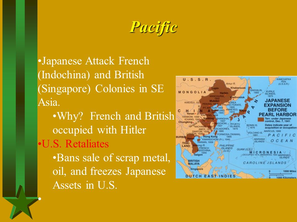 Pacific Japanese Attack French (Indochina) and British (Singapore) Colonies in SE Asia. Why French and British occupied with Hitler.