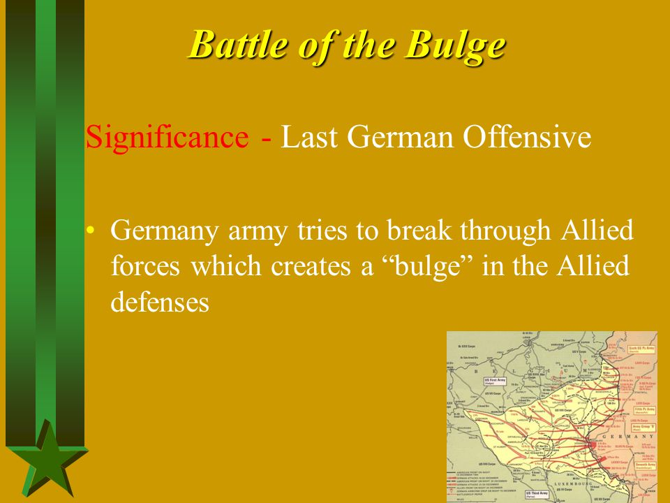 Battle of the Bulge Significance - Last German Offensive