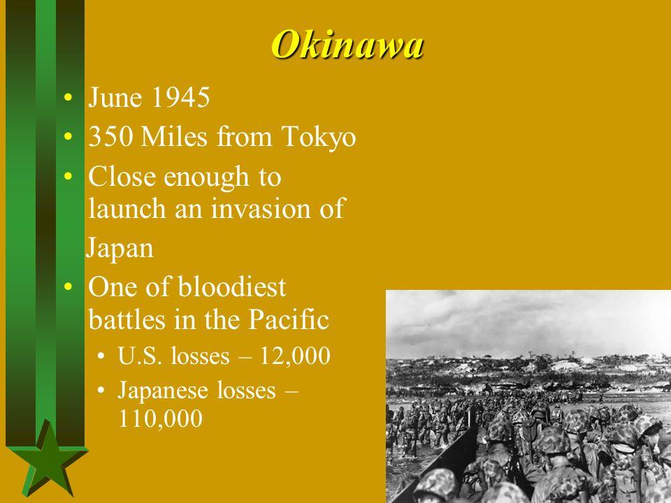 Okinawa June 1945 350 Miles from Tokyo