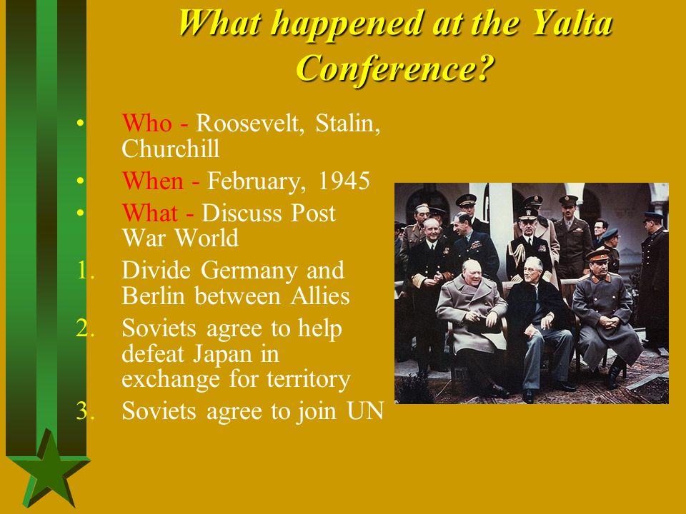 What happened at the Yalta Conference