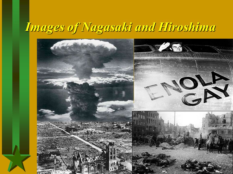 Images of Nagasaki and Hiroshima
