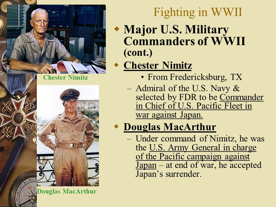 Major U.S. Military Commanders of WWII (cont.)
