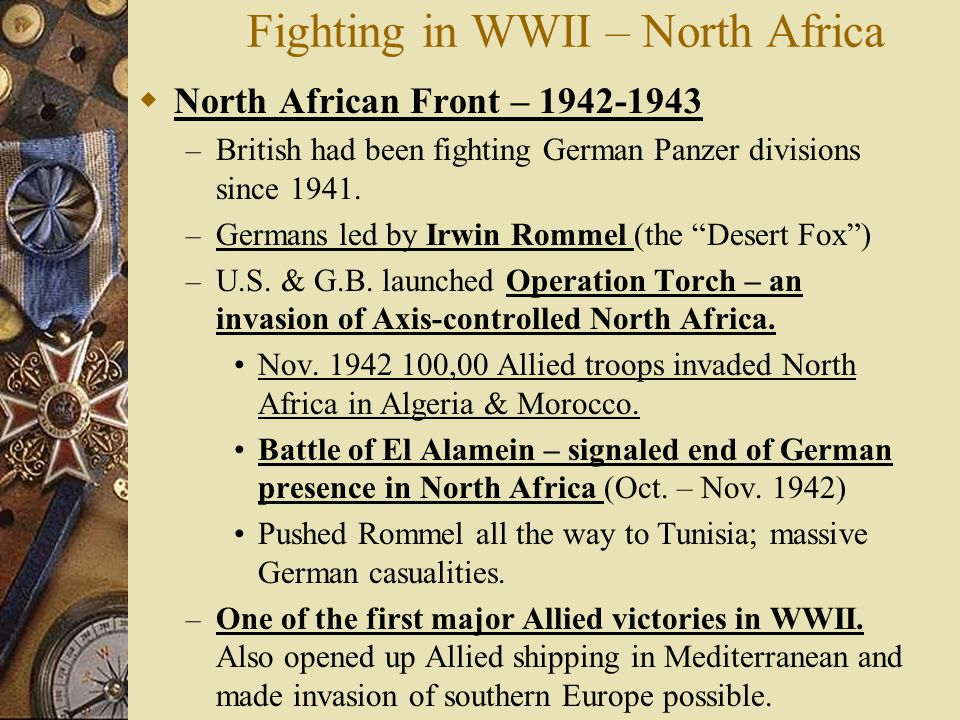 Fighting in WWII – North Africa