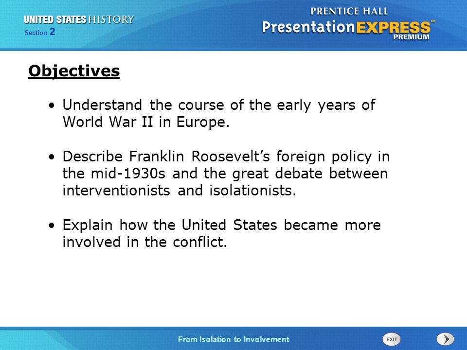 Objectives Understand the course of the early years of World War II in Europe.