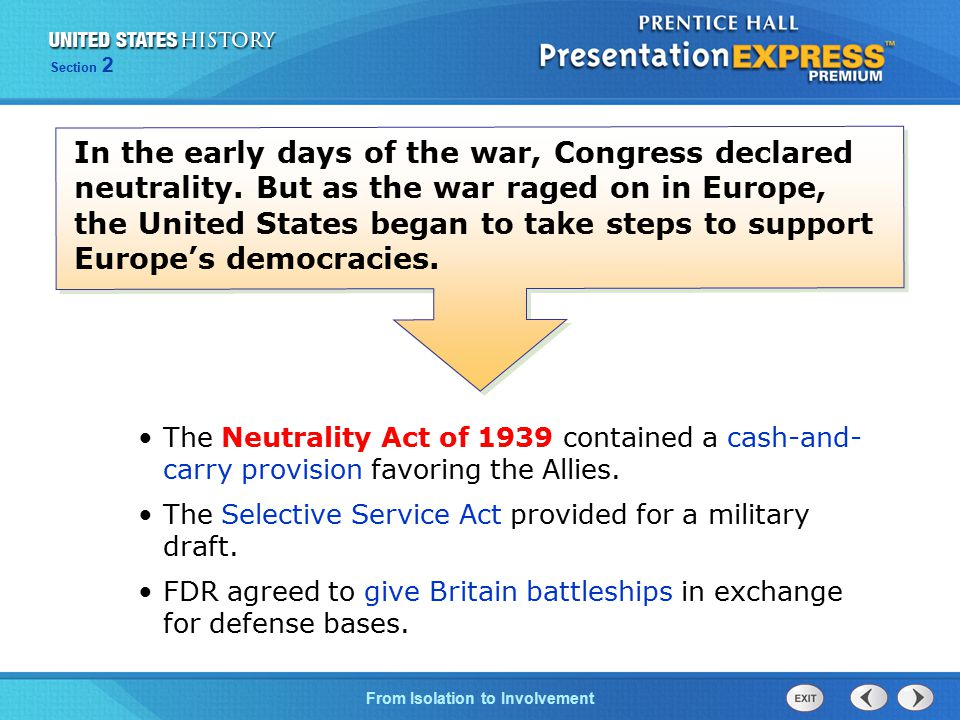 In the early days of the war, Congress declared neutrality
