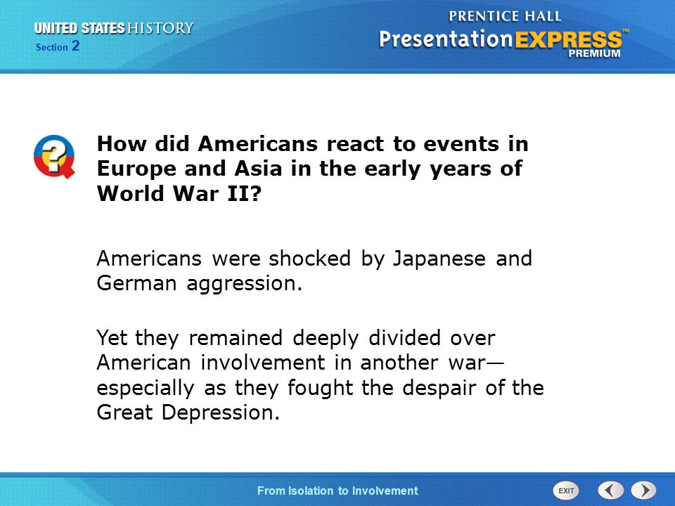 How did Americans react to events in Europe and Asia in the early years of World War II