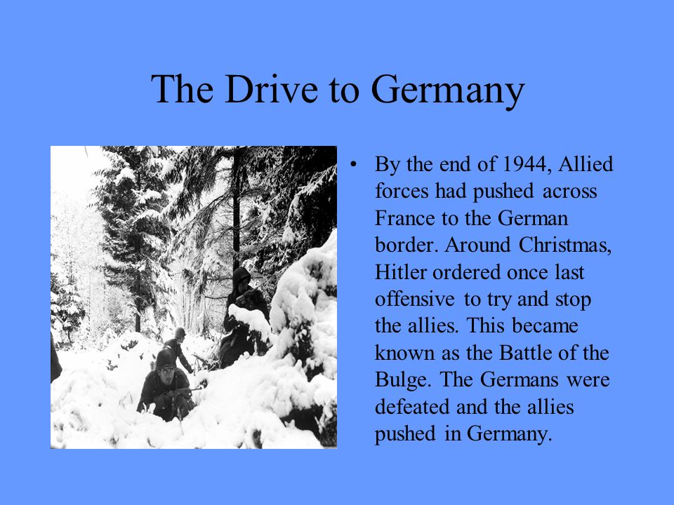 The Drive to Germany