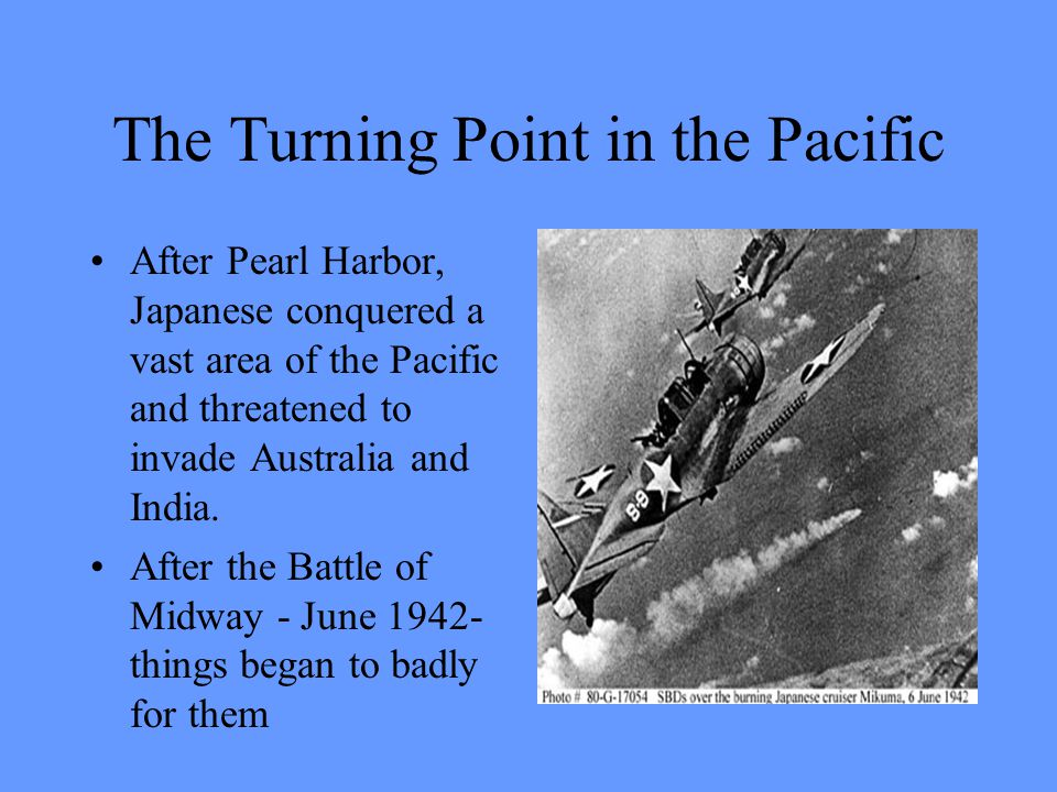The Turning Point in the Pacific
