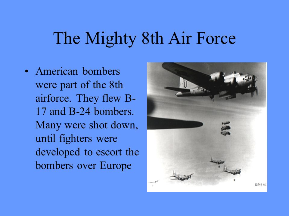 The Mighty 8th Air Force