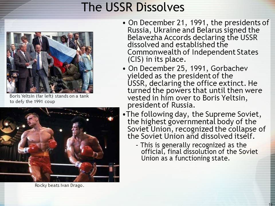 The USSR Dissolves