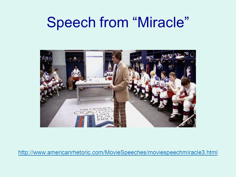 Speech from Miracle http://www.americanrhetoric.com/MovieSpeeches/moviespeechmiracle3.html