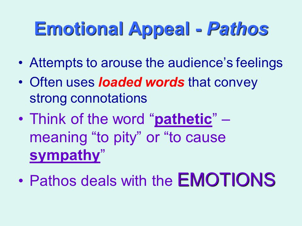 Emotional Appeal - Pathos