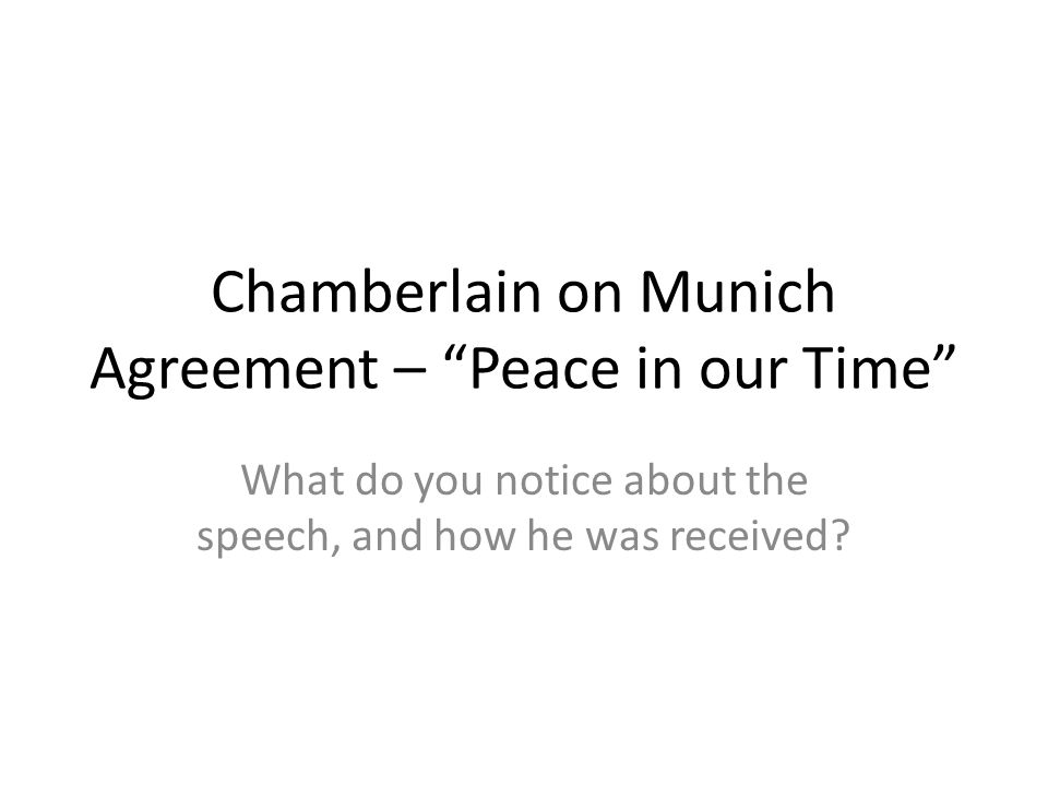 Chamberlain on Munich Agreement – Peace in our Time