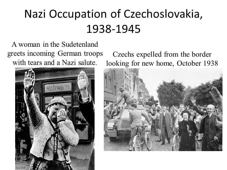 Nazi Occupation of Czechoslovakia, 1938-1945