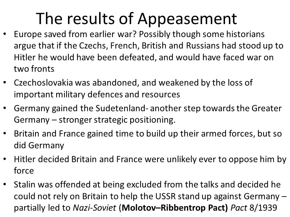 The results of Appeasement
