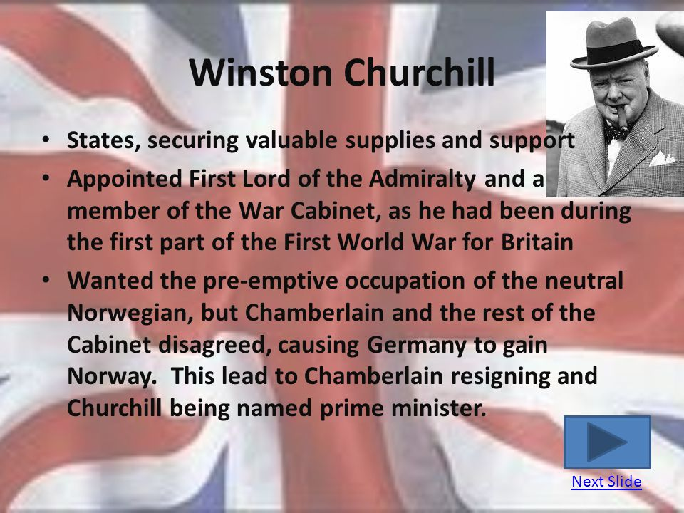 Winston Churchill States, securing valuable supplies and support