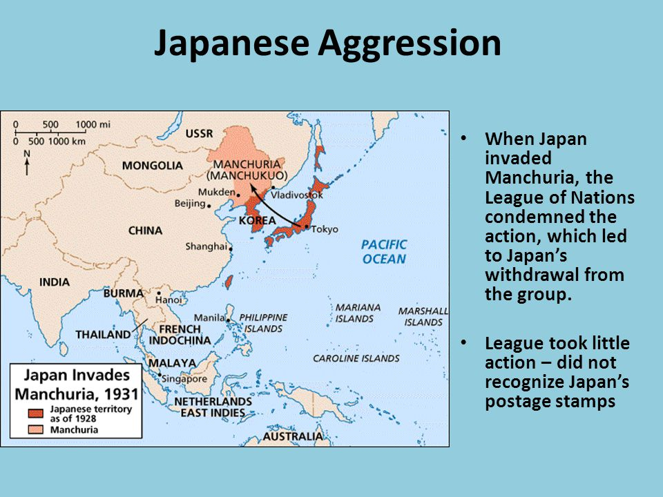 Japanese Aggression When Japan invaded Manchuria, the League of Nations condemned the action, which led to Japan's withdrawal from the group.