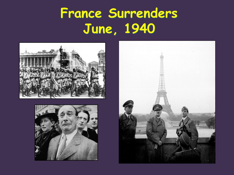 France Surrenders June, 1940