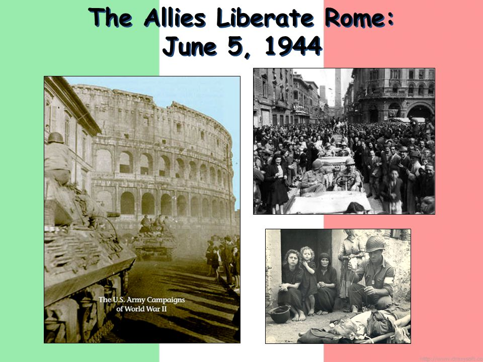 The Allies Liberate Rome: June 5, 1944