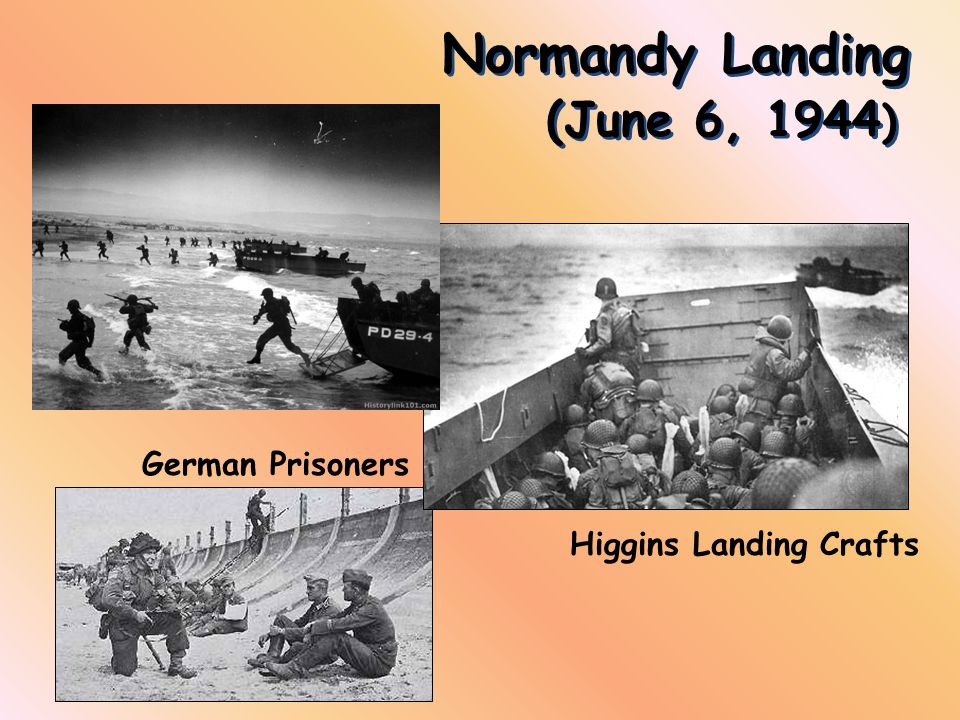 Normandy Landing (June 6, 1944)
