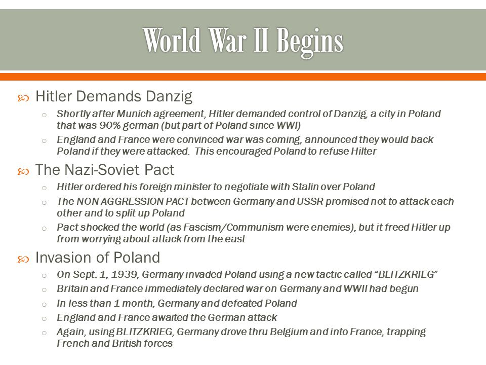 World War II Begins Hitler Demands Danzig The Nazi-Soviet Pact