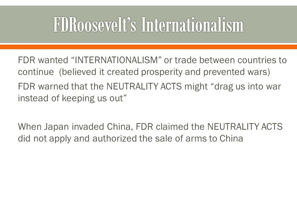 FDRoosevelt's Internationalism