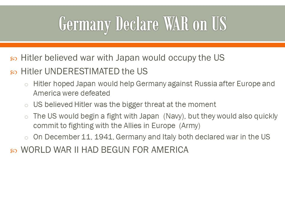 Germany Declare WAR on US