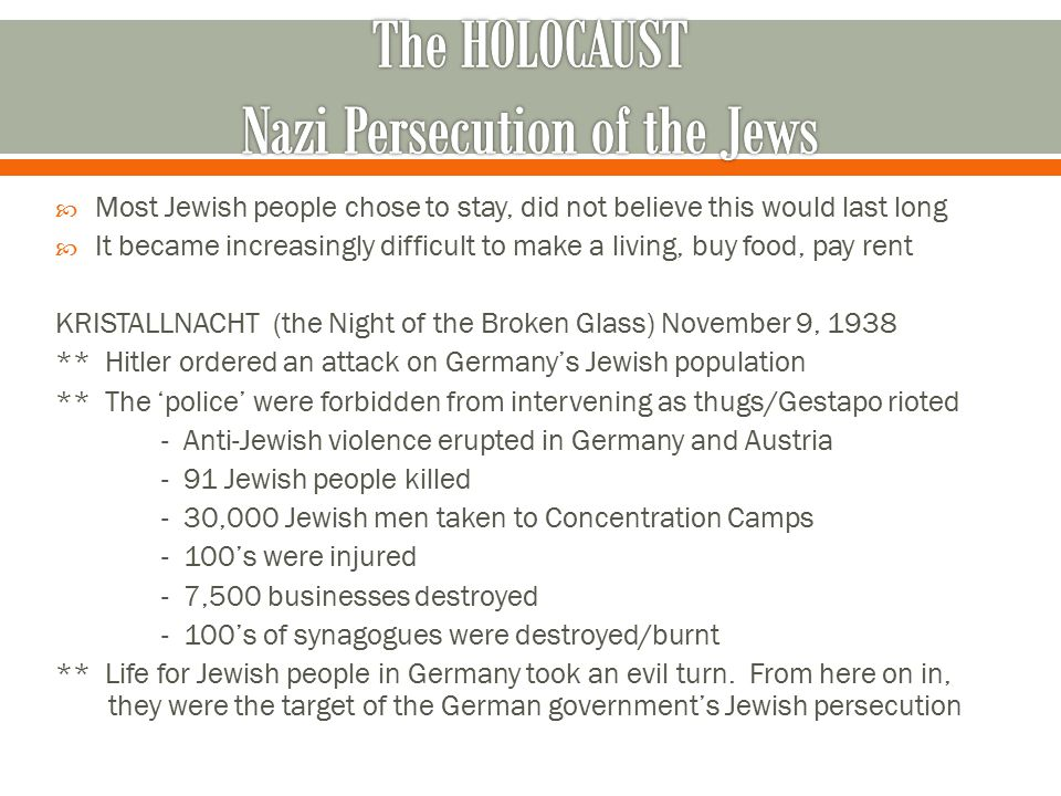 The HOLOCAUST Nazi Persecution of the Jews
