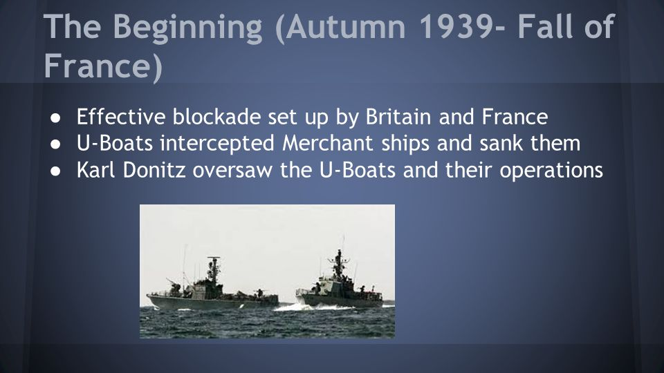 The Beginning (Autumn 1939- Fall of France)