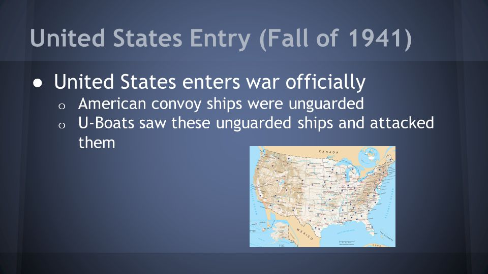 United States Entry (Fall of 1941)