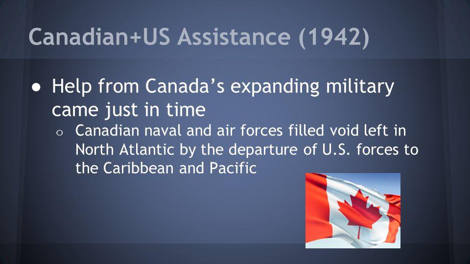 Canadian+US Assistance (1942)