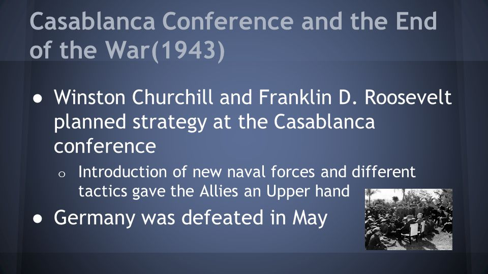 Casablanca Conference and the End of the War(1943)