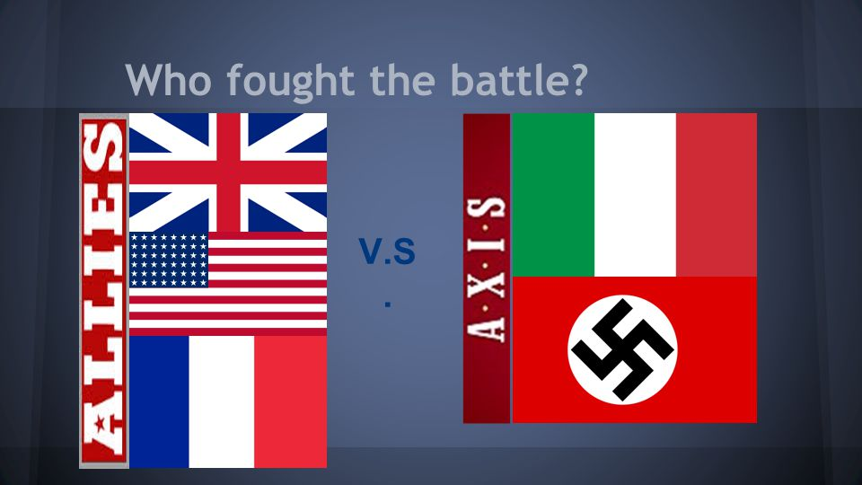 Who fought the battle V.S.
