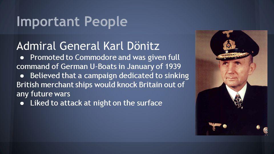 Important People Admiral General Karl Dönitz