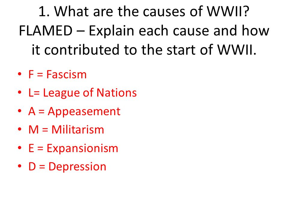 1. What are the causes of WWII