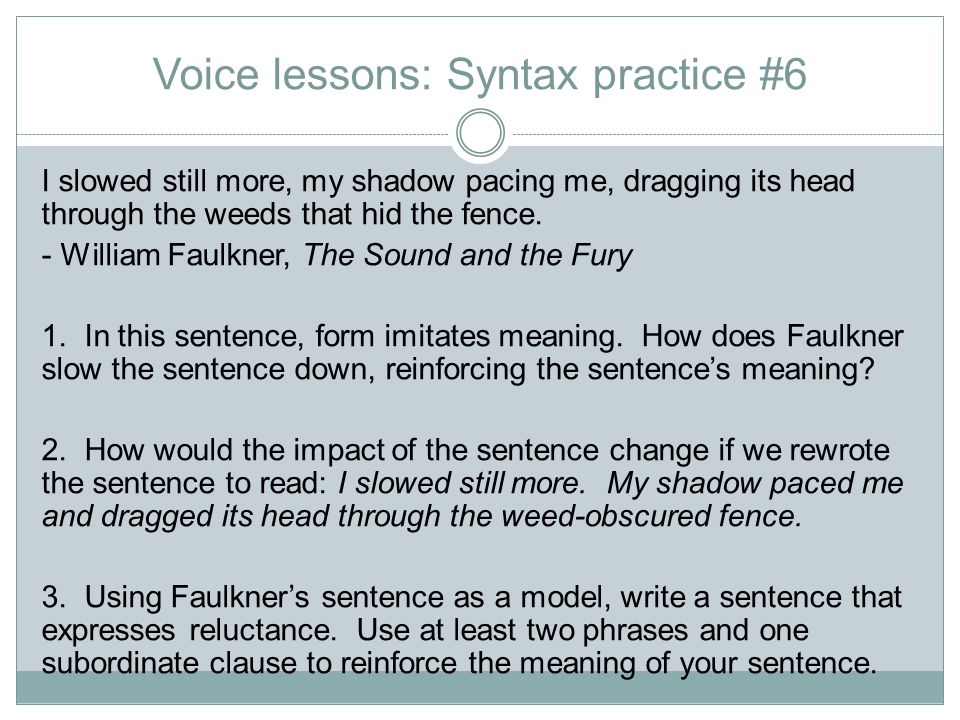 Voice lessons: Syntax practice #6