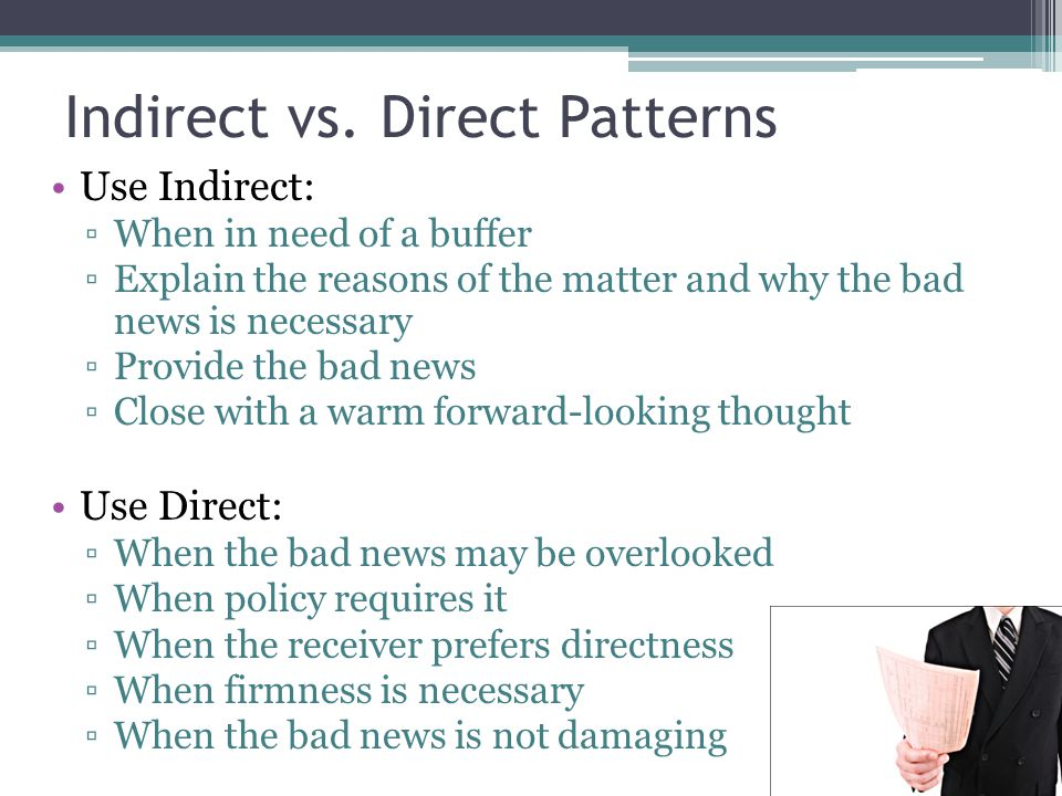 Indirect vs. Direct Patterns